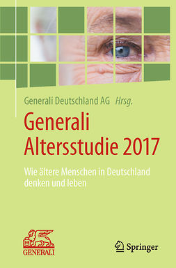 AG, Generali Deutschland - Generali Altersstudie 2017, ebook