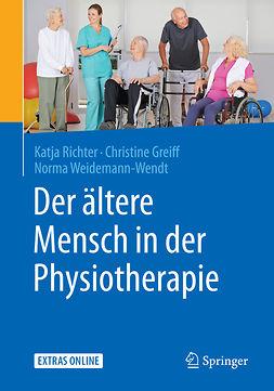 Greiff, Christine - Der ältere Mensch in der Physiotherapie, ebook