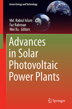 Islam, Md. Rabiul - Advances in Solar Photovoltaic Power Plants, ebook