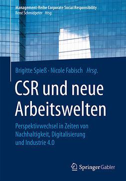 Fabisch, Nicole - CSR und neue Arbeitswelten, ebook