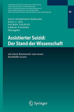 Borasio, Gian Domenico - Assistierter Suizid: Der Stand der Wissenschaft, ebook