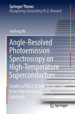 He, Junfeng - Angle-Resolved Photoemission Spectroscopy on High-Temperature Superconductors, e-bok