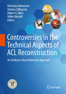 Marx, Robert G. - Controversies in the Technical Aspects of ACL Reconstruction, ebook