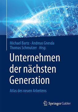 Bartz, Michael - Unternehmen der nächsten Generation, e-bok
