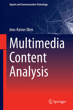 Ohm, Jens - Multimedia Content Analysis, ebook