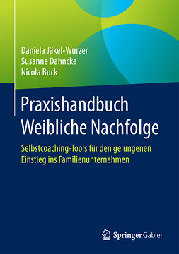 Buck, Nicola - Praxishandbuch Weibliche Nachfolge, ebook