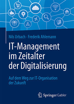 Ahlemann, Frederik - IT-Management im Zeitalter der Digitalisierung, ebook