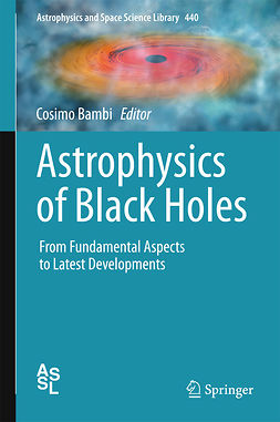 Bambi, Cosimo - Astrophysics of Black Holes, ebook