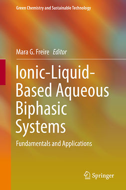Freire, Mara G. - Ionic-Liquid-Based Aqueous Biphasic Systems, ebook