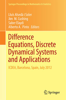 Cushing, Jim  M. - Difference Equations, Discrete Dynamical Systems and Applications, e-bok