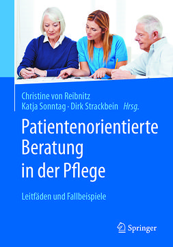 Reibnitz, Christine von - Patientenorientierte Beratung in der Pflege, ebook