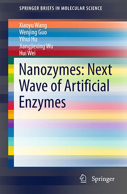 Guo, Wenjing - Nanozymes: Next Wave of Artificial Enzymes, e-kirja