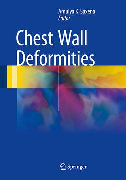 Saxena, Amulya K. - Chest Wall Deformities, e-bok