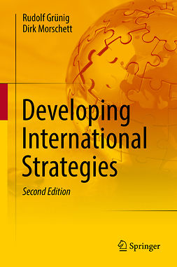Grünig, Rudolf - Developing International Strategies, ebook