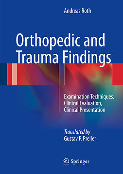 Roth, Andreas - Orthopedic and Trauma Findings, ebook
