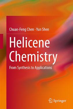 Chen, Chuan-Feng - Helicene Chemistry, ebook