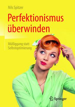 Spitzer, Nils - Perfektionismus überwinden, ebook