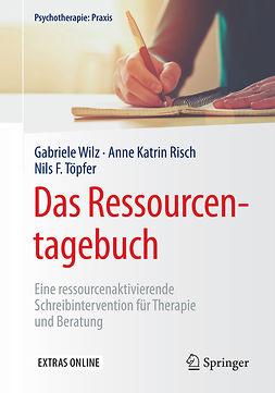 Risch, Anne Katrin - Das Ressourcentagebuch, ebook