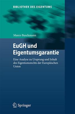 Buschmann, Marco - EuGH und Eigentumsgarantie, ebook