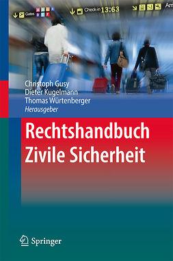 Gusy, Christoph - Rechtshandbuch Zivile Sicherheit, ebook
