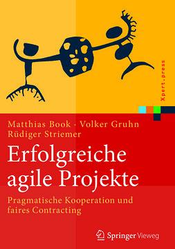 Book, Matthias - Erfolgreiche agile Projekte, ebook