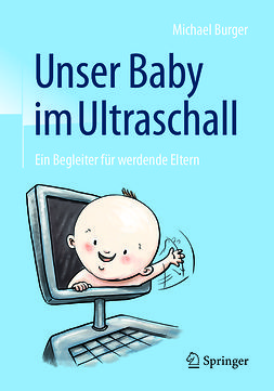Burger, Michael - Unser Baby im Ultraschall, ebook