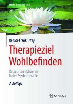 Frank, Renate - Therapieziel Wohlbefinden, e-kirja