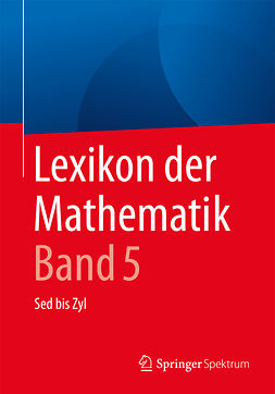 Walz, Guido - Lexikon der Mathematik: Band 5, ebook