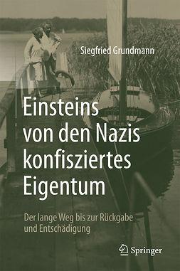 Grundmann, Siegfried - Einsteins von den Nazis konfisziertes Eigentum, ebook