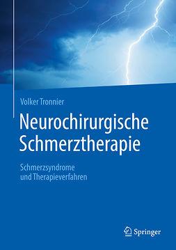 Tronnier, Volker - Neurochirurgische Schmerztherapie, ebook