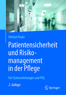 Paula, Helmut - Patientensicherheit und Risikomanagement in der Pflege, ebook