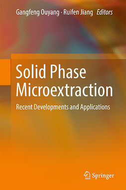 Jiang, Ruifen - Solid Phase Microextraction, ebook