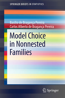 Pereira, Basilio de Bragança - Model Choice in Nonnested Families, ebook