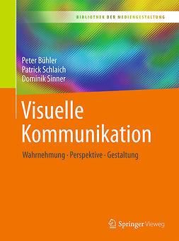 Bühler, Peter - Visuelle Kommunikation, e-bok