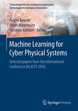 Beyerer, Jürgen - Machine Learning for Cyber Physical Systems, ebook
