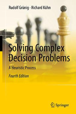 Grünig, Rudolf - Solving Complex Decision Problems, e-bok