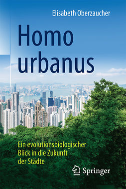 Oberzaucher, Elisabeth - Homo urbanus, ebook