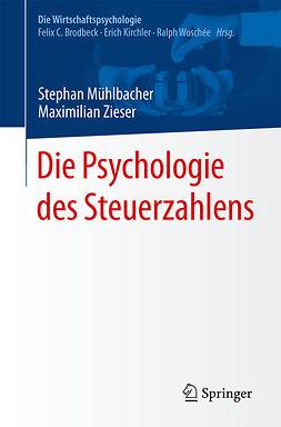 , Maximilian Zieser - Die Psychologie des Steuerzahlens, ebook