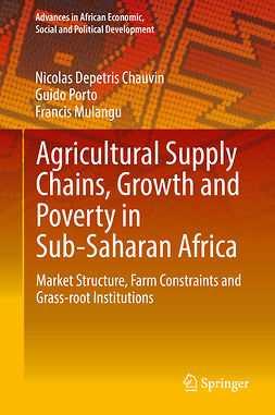Chauvin, Nicolas Depetris - Agricultural Supply Chains, Growth and Poverty in Sub-Saharan Africa, ebook