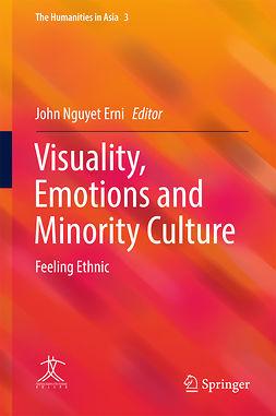 Erni, John Nguyet - Visuality, Emotions and Minority Culture, e-bok