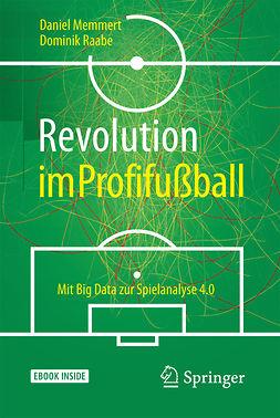 Memmert, Daniel - Revolution im Profifußball, ebook