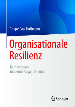 Hoffmann, Gregor Paul - Organisationale Resilienz, ebook