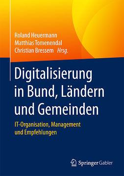 Bressem, Christian - Digitalisierung in Bund, Ländern und Gemeinden, ebook