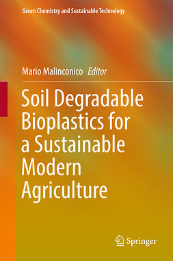 Malinconico, Mario - Soil Degradable Bioplastics for a Sustainable Modern Agriculture, ebook