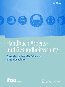 - Handbuch Arbeits- und Gesundheitsschutz, ebook