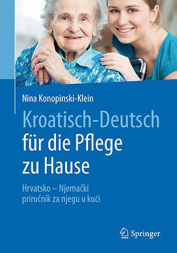 Konopinski-Klein, Nina - Kroatisch - Deutsch für die Pflege zu Hause, ebook