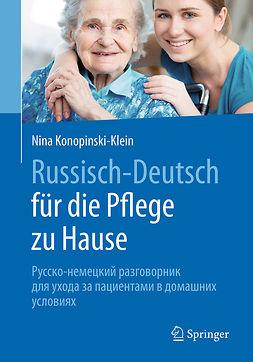 Konopinski-Klein, Nina - Russisch - Deutsch für die Pflege zu Hause, e-bok