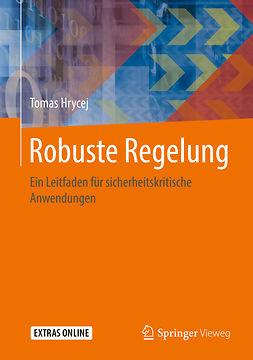 Hrycej, Tomas - Robuste Regelung, ebook