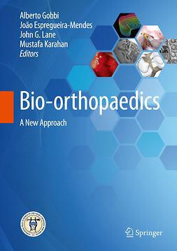 Espregueira-Mendes, João - Bio-orthopaedics, e-bok