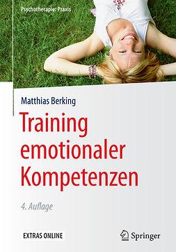 Berking, Matthias - Training emotionaler Kompetenzen, e-bok